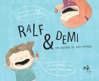 Ralf & Demi - Uma história de duas metades - Felipe Schuery