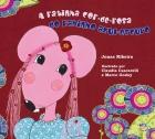 A Ratinha cor de rosa do rabinho azul escuro - Jonas Ribeiro